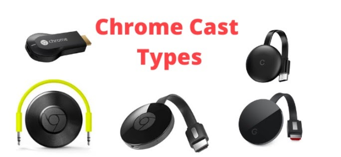 types of chromecast