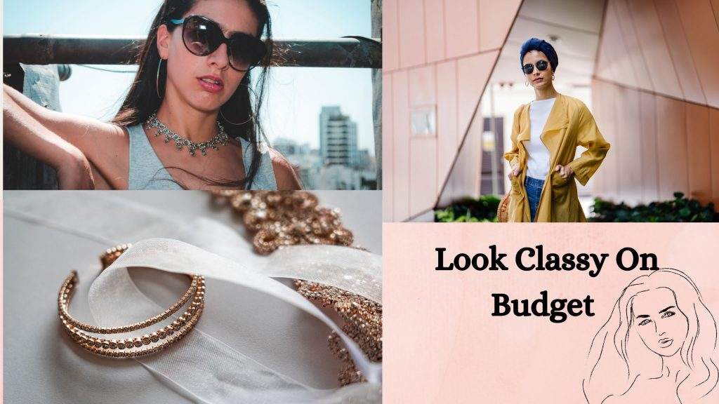 How to Look Classy and Expensive