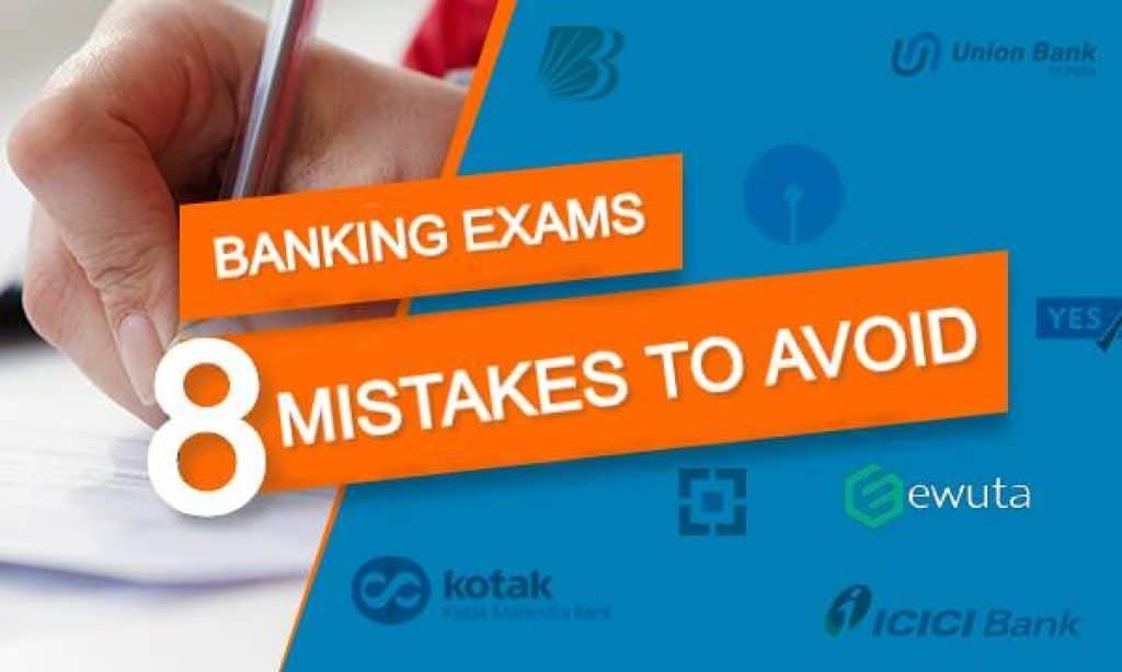 banking exams mistakes
