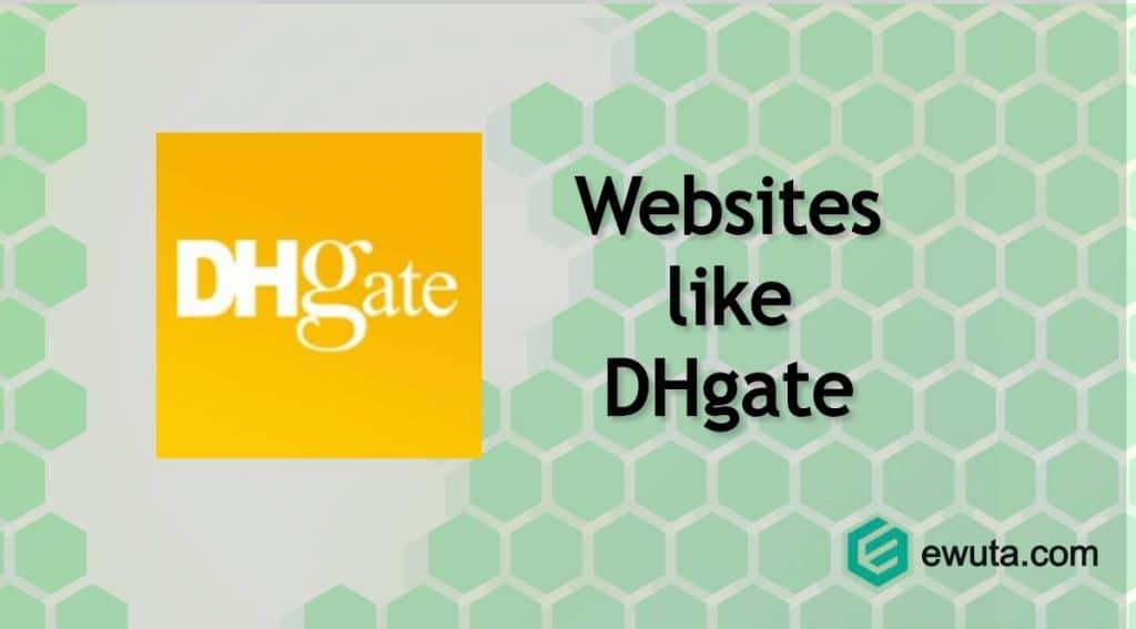 sites like dhgate websites